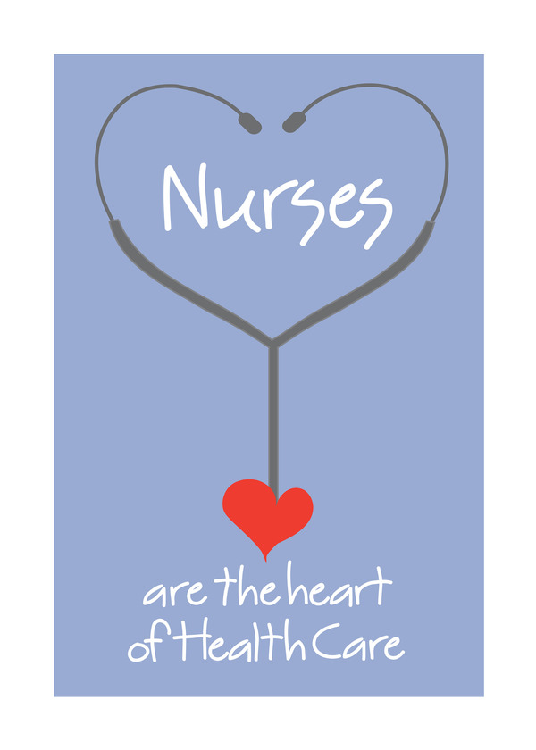 Nurses are the heart of health care
