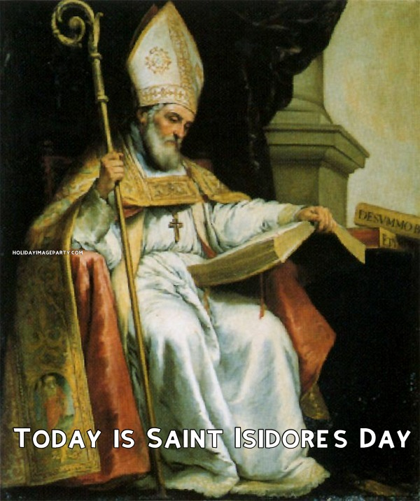 Today is Saint Isidore's Day
