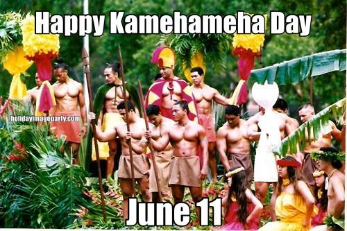 Happy Kamehameha Day June 11