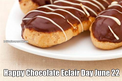 Happy Chocolate Eclair Day June 22