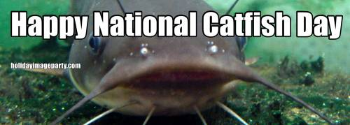 Happy National Catfish Day