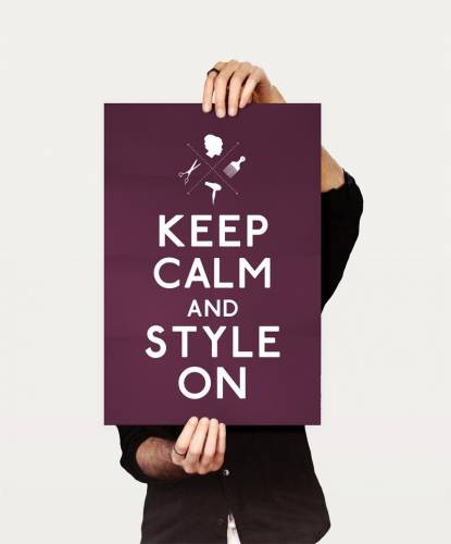 Keep calm and style on