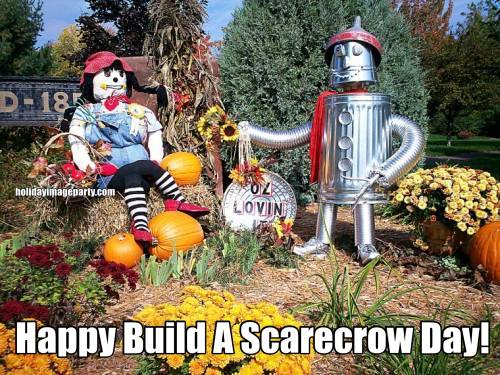 Happy Build A Scarecrow Day!