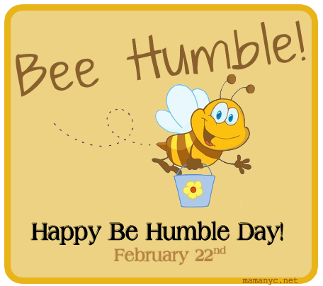 Be Humble Day