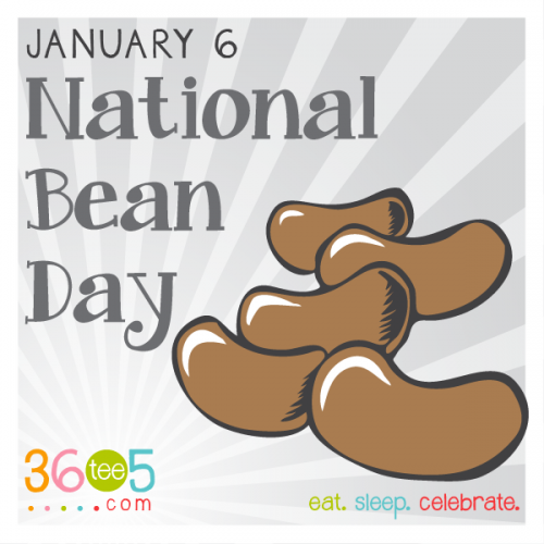 January 6 National Bean Day