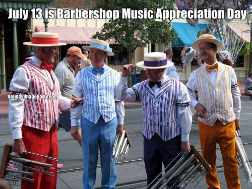 July 13 is Barbershop Music Appreciation Day