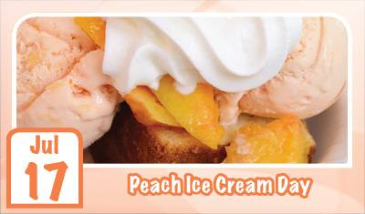 July 17 Peach Ice Cream Day