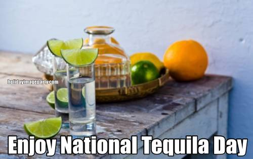 Enjoy National Tequila Day