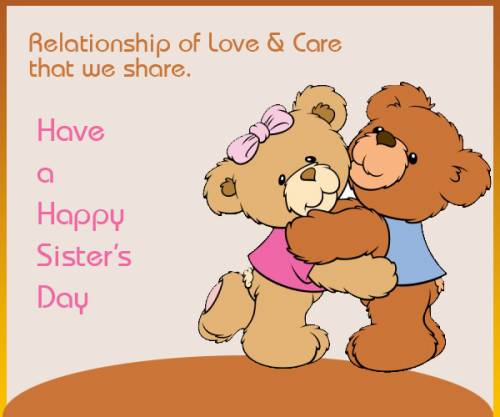 Have a Happy Sister's Day