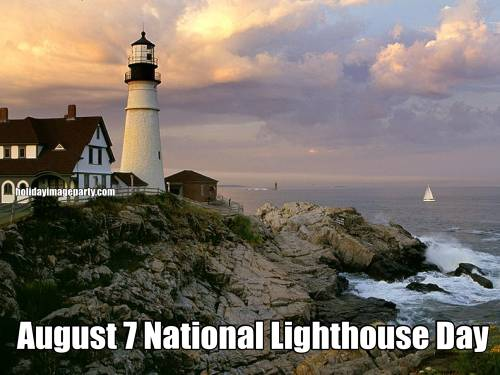 August 7 National Lighthouse Day