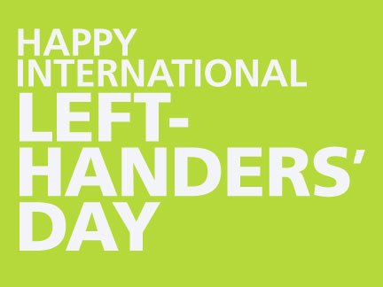Happy International Left-Handers' Day