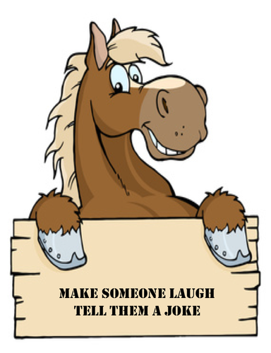 Make somoene laugh tell them a joke