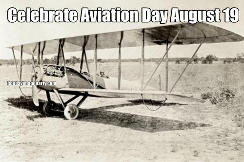 Celebrate Aviation Day August 19