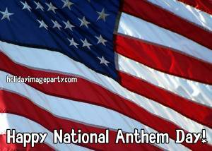 Happy National Anthem Day!