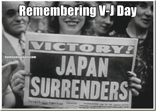 Remembering V-J Day