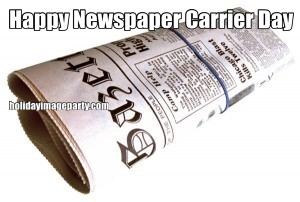Happy Newspaper Carrier Day