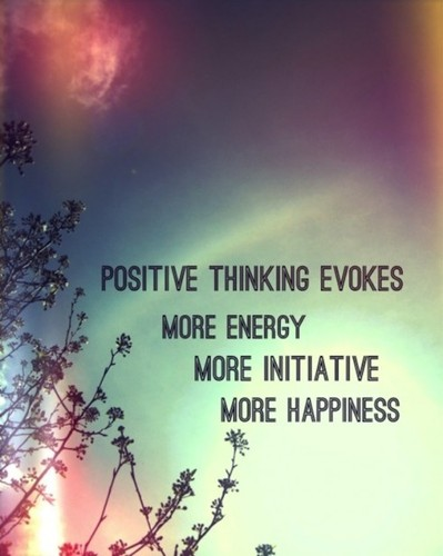 Positive thinking evokes more energy