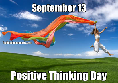 September 13 Positive Thinking Day
