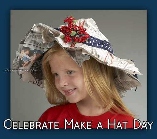 Celebrate Make a Hat Day