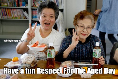 Have a fun Respect For The Aged Day