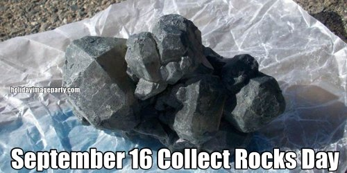 September 16 Collect Rocks Day