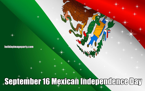 September 16 Mexican Independence Day