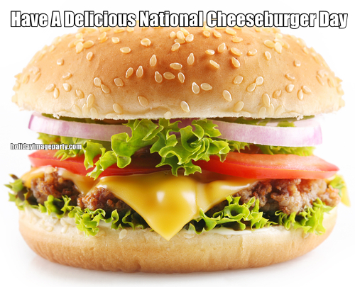 Have A Delicious National Cheeseburger Day
