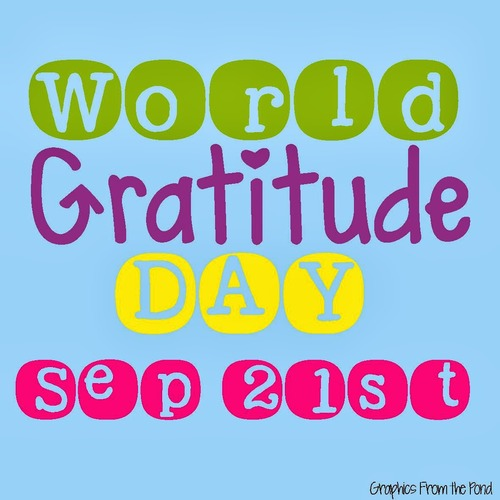 World Gratitude Day Sep 21st