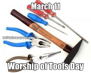 March 11 Worship of Tools Day