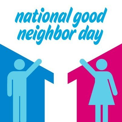 National Good Neighbor Day
