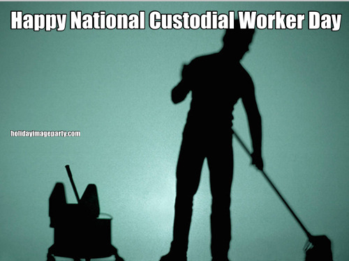 Happy National Custodial Worker Day
