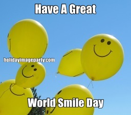 Have A Great World Smile Day