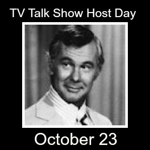 TV Talk Show Host Day October 23