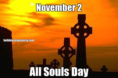November 2 All Souls Day