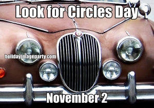 Look for Circles Day November 2