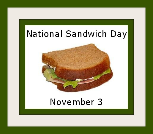 National Sandwich Day November 3