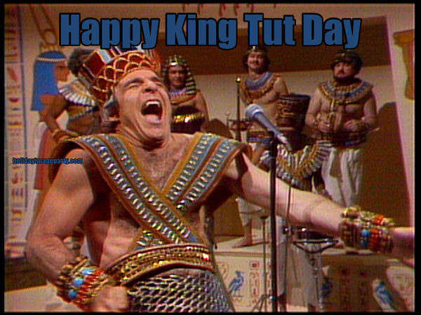 Happy King Tut Day