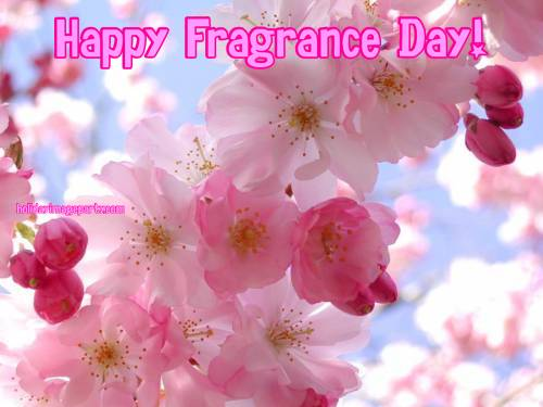 Happy Fragrance Day!