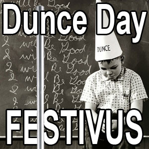 Dunce Day