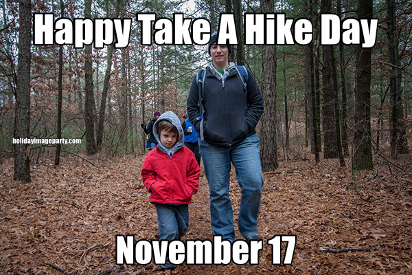 Happy Take A Hike Day November 17