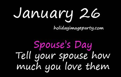 January 26 Spouse's Day