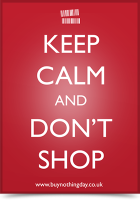 Keep calm and don't shop