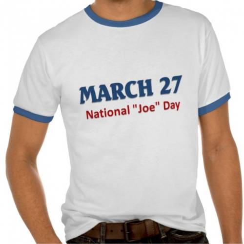 March 27 National Joe Day