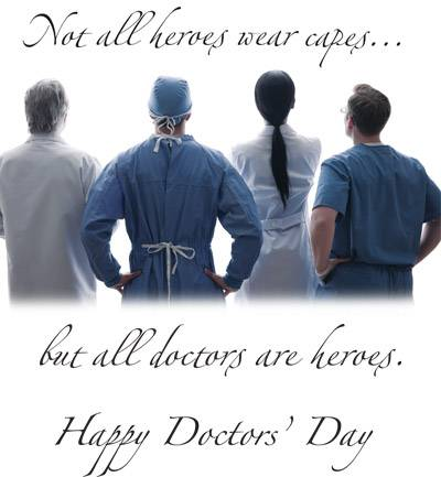 Not all heroes wear capes... but all doctors are heroes. Happy Doctor's Day