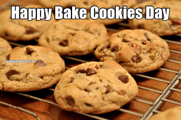 Happy Bake Cookies Day