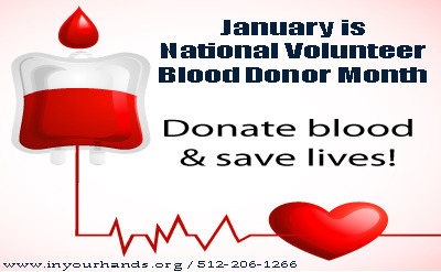 January is national volunteer Blood Donor Month