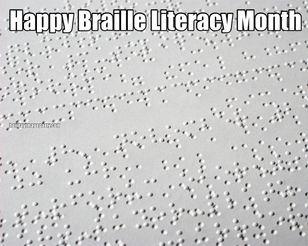 Happy Braille Literacy Month