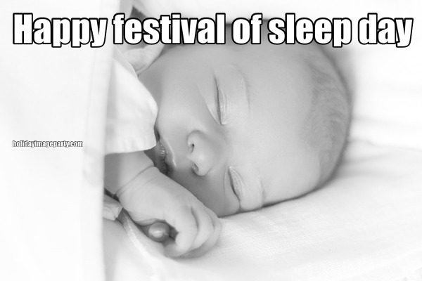 Happy festival of sleep day