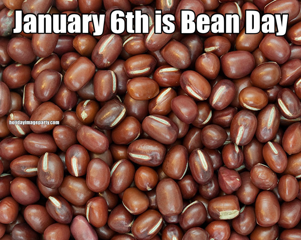 January 6th is Bean Day
