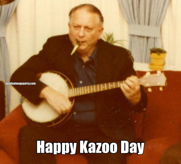 Happy Kazoo Day